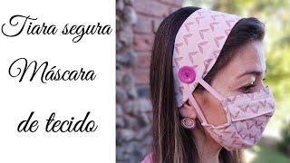 Tiara e Máscara de Tecido – Tiara Segura Máscara