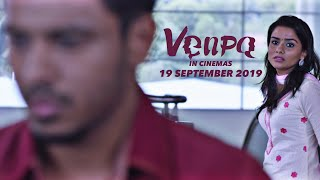 Thirumbi Paarkiren (Lyrical Video) | VENPA - Samhitha Mira, Thanneer Narayanan, Varmman Elangkovan