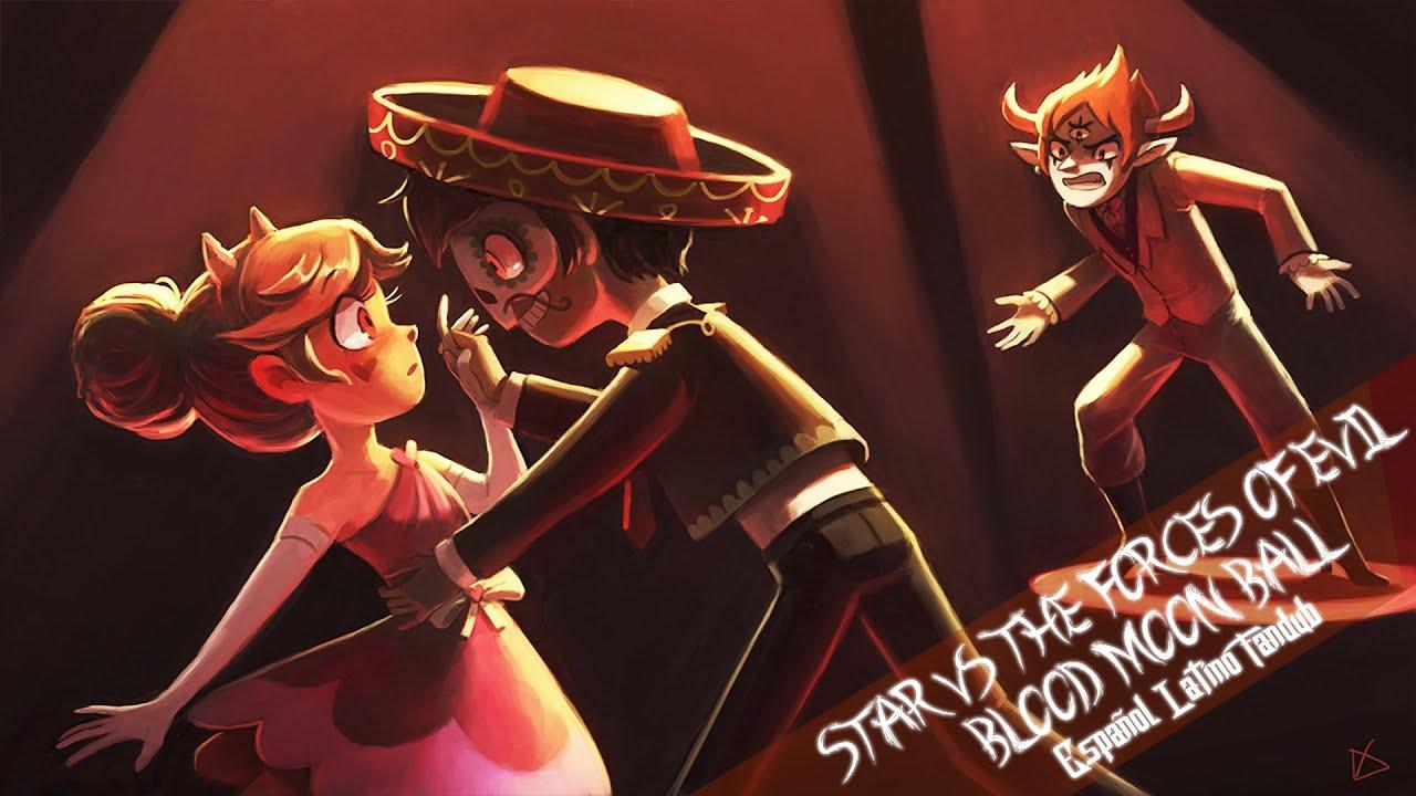 Star Vs The Forces Of Evil - Blood Moon Ball - Español ...