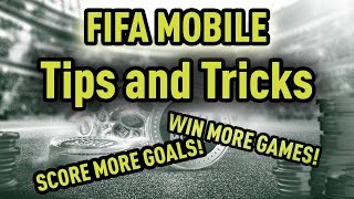 FIFA 17 Mobile Tips and Tricks