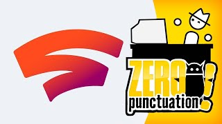 Stadia (Zero Punctuation) (Video Game Video Review)