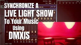 Using a Laptop for Live Performances - Part 6 - Synchronizing a light show with DMXIS