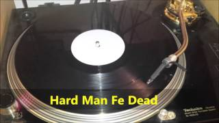 Prince Buster   Hard Man Fe Dead
