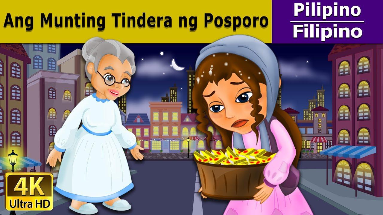 Ang Munting Tindera ng Posporo - Kwentong Pambata - Pambatang Kwento - 4K UHD - Filipino Fairy Tales