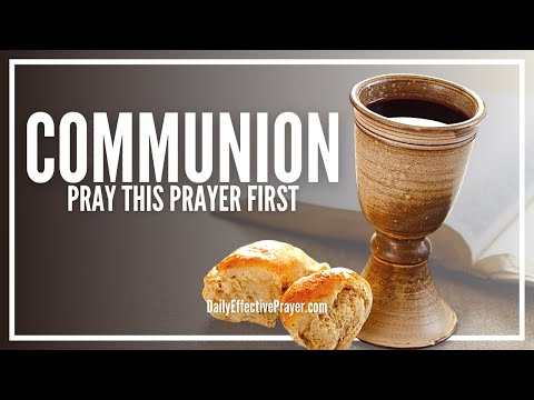 Prayer Before Communion - Pray This Before Taking Holy Communion