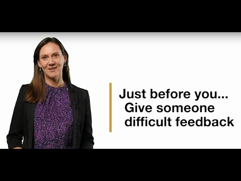 Just Before You... give someone difficult feedback