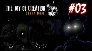 TJOC STORY MODE [The Joy of Creation: Story Mode] Episódio 3: ESSES BICHOS TEM MAIS TUTANO QUE EU!
