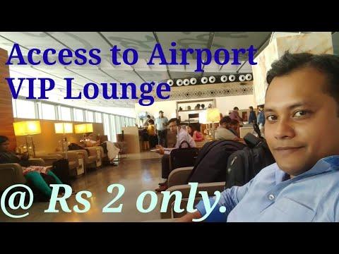 Airport Lounge Kolkata At Rs 2 Only.