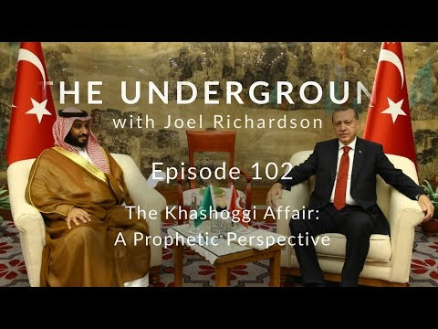 The Khashoggi Affair: A Prophetic Perspective | The Underground #102
