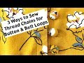 How To Sew A Thread Chain Sew Belt Loops Or Button Loops mp3