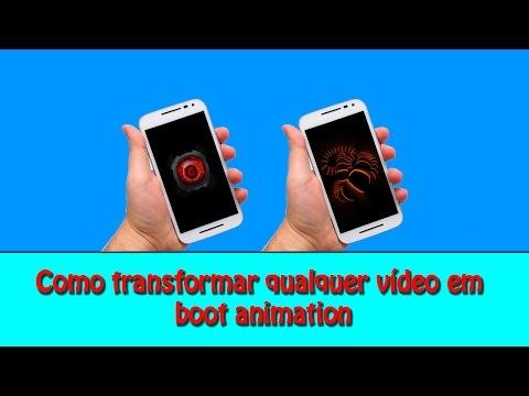 Como Transformar Um Vídeo Em Boot Animation (Root)