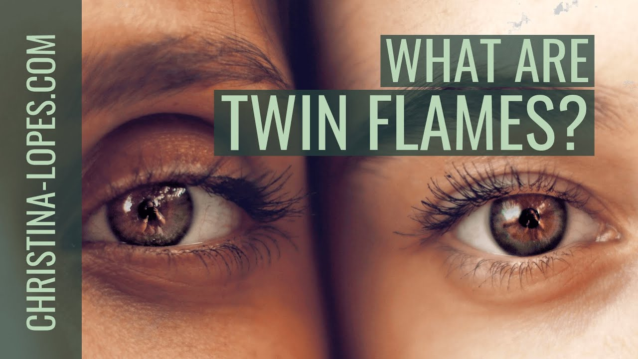 Twin Flames Part I: What Are They? ⋆ Christina Lopes