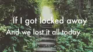Video If I got locked away. Song with a full lyric download MP3, 3GP, MP4, WEBM, AVI, FLV Oktober 2017