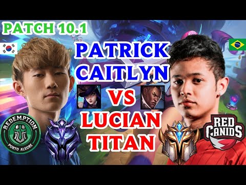 PATRICK CAITLYN VS LUCIAN ( TITAN ) ADC PATCH 10.1
