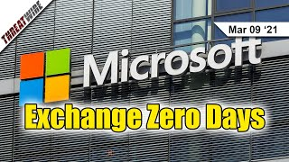 Microsoft Exchange Zero Days Actively Exploited - Update ASAP - ThreatWire