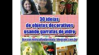 30 ideias de objetos decorativos e personalizados usando garrafas de vidro
