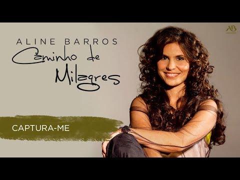 ALINE CAPTURA-ME MUSICA GRATIS BAIXAR BARROS