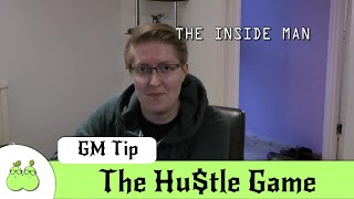 How to Run a Hu$tle Game