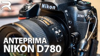 Nikon D780 anteprima ITA: le reflex non sono morte
