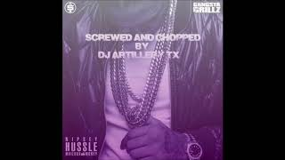 Nipsey Hussle Where Yo Money At Ft Pacman DJ Artillery SCREWED AND CHOPPED