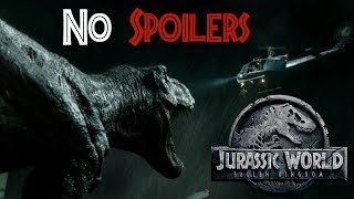A Review of Jurassic World Fallen Kingdom's Opening - NO SPOILERS - My Thoughts on Jurassic World 2