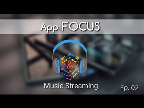 App Focus Ep. 02 - Spotify (Music Streaming)