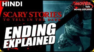 Scary Stories To Tell In The Dark : Ending Explained In Hindi