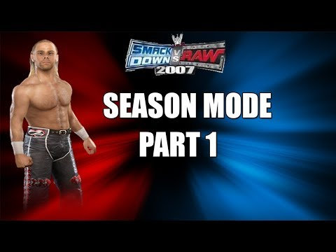 Smackdown Vs Raw 2007 | Season Mode | Taking On The Show | #1