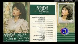 Betharia Sonatha Aku Ingin Cinta Yang Nyata Full Album