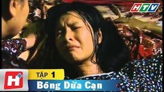 Bông dừa cạn - Tập 01  | HTV Films Tình Cảm Việt Nam Hay Nhất 2019