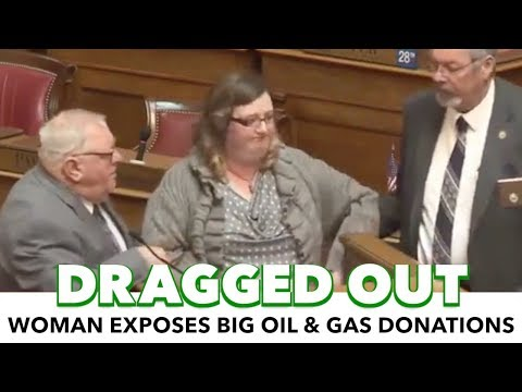 Woman Dragged Out Of WV Capitol For Exposing Big Oil Donations