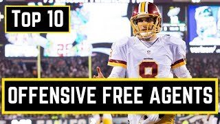 NFL Top 10 Offensive Free Agents 2018 | NFL Free Agency 2018