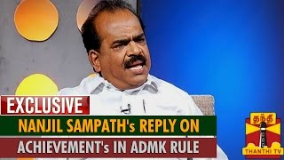 Exclusive : Nanjil Sampath's Reply on AIADMK Government's Achievements in 4 Years - Thanthi TV
