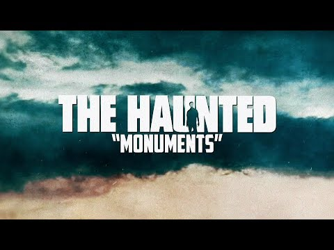 THE HAUNTED - Monuments (Lyric Video)