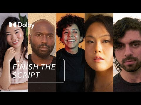 Meet the 5 Winning Filmmakers starting to Finish the Script | Dolby Institute