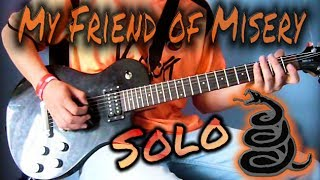 Metallica - My friend of Misery solo cover (HQ)