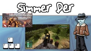Simmer Der - Construction Machines Simulator 2016 - 001 - Starting Fresh