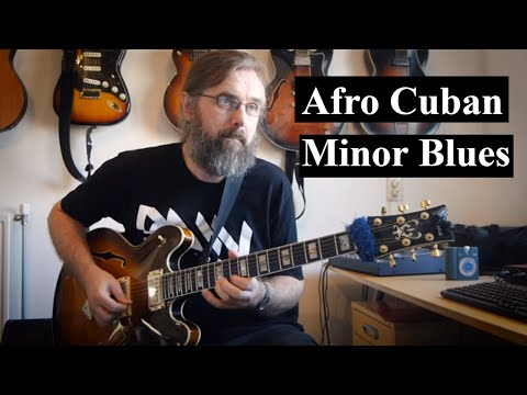 Afro Cuban Minor Blues and bits of outside stuff