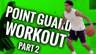Basketball workout for point guards part 2