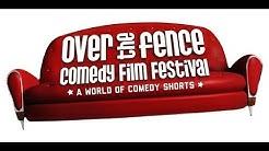 Over The Fence Comedy Film Festival 2020 Trailer