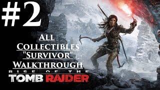 "Rise Of The Tomb Raider - Walkthrough - (Survivor) Part 2 ""The Prophet"