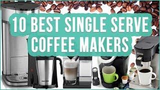 best single serve coffee maker 2016? toplist