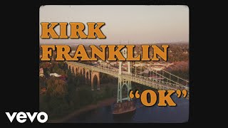 Kirk Franklin OK