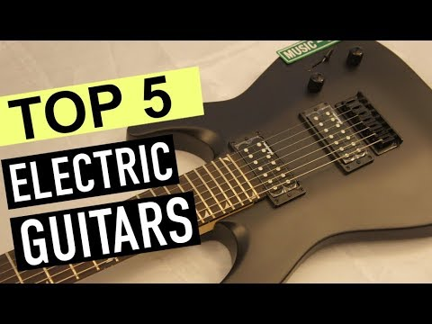 BEST 5: Electric Guitars