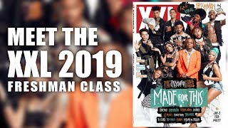 XXL 2019 Freshman Class Revealed - Official Announcement