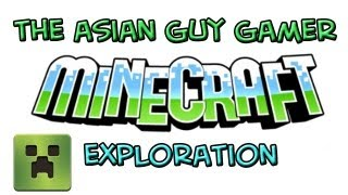 the asian guy gamer minecraft exploration