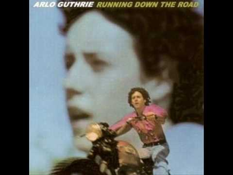 Arlo Guthrie  Coming Into Los Angeles