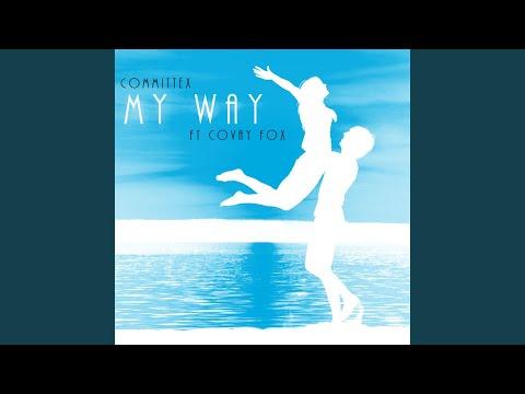 My Way (feat. Covay Fox)