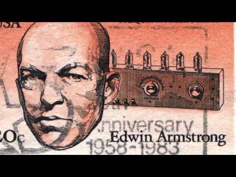 Edwin Howard Armstrong (1890-1954), l'inventore della Modulazione di Frequenza (FM)