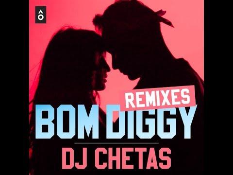 DJ Chetas - Bom Diggy (Officia...